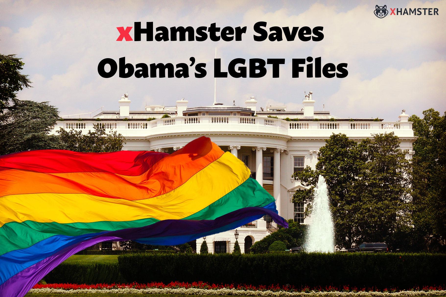 xHamster Saves Obama`s LGBT Files